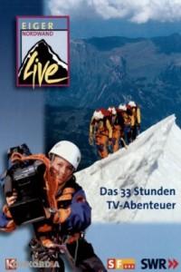 Eiger Nordwand - Das 33 Stunden TV-Abenteuer